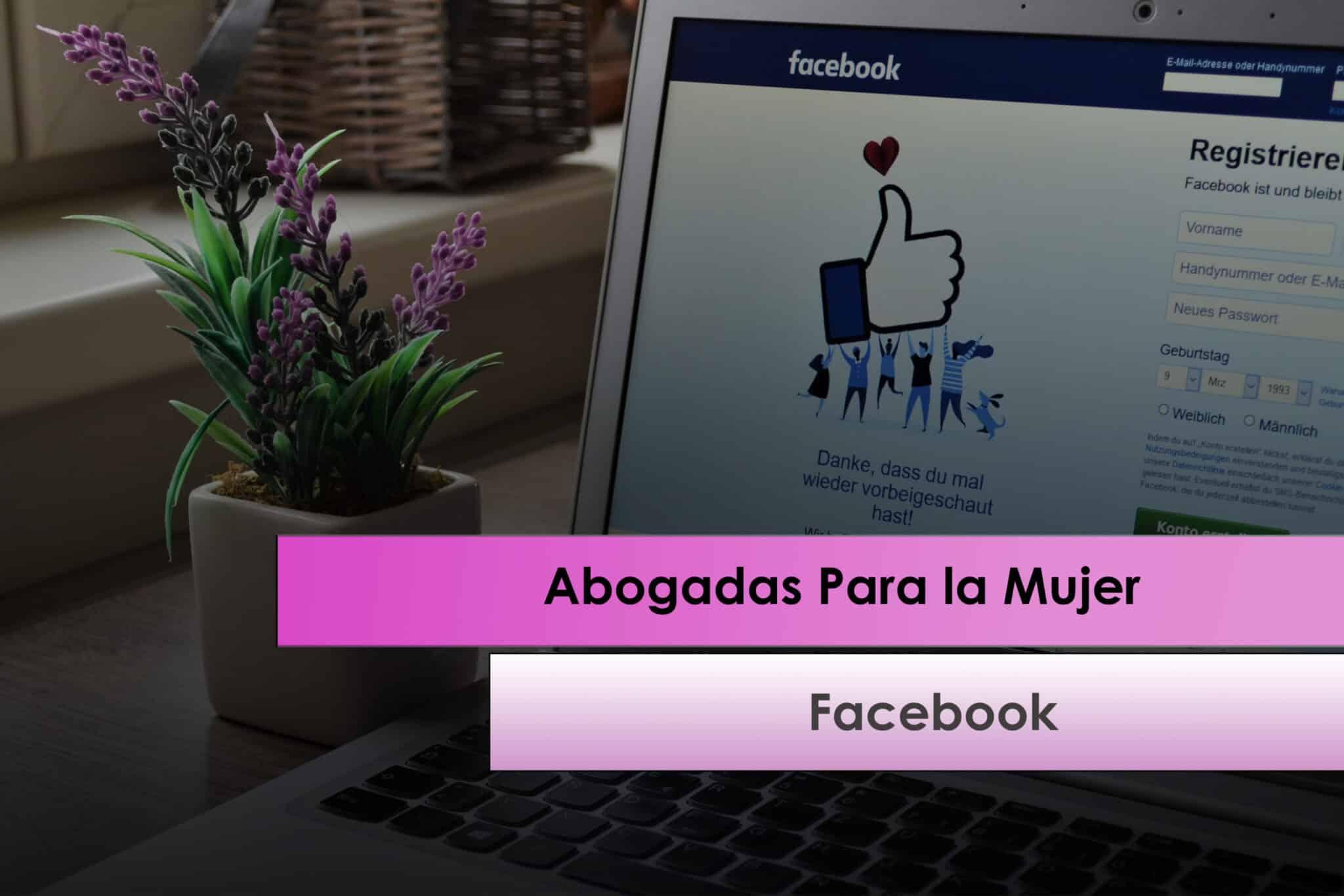 Cuenta de Facebook- Abogadas para la mujer - Abogados de Familia en Elche